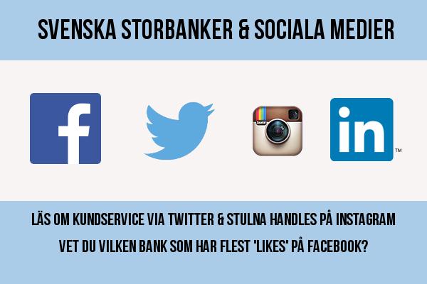 De fyra svenska storbankernas närvaro på sociala medier